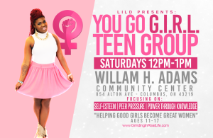 lilD's You Go GIRL Teen Group
