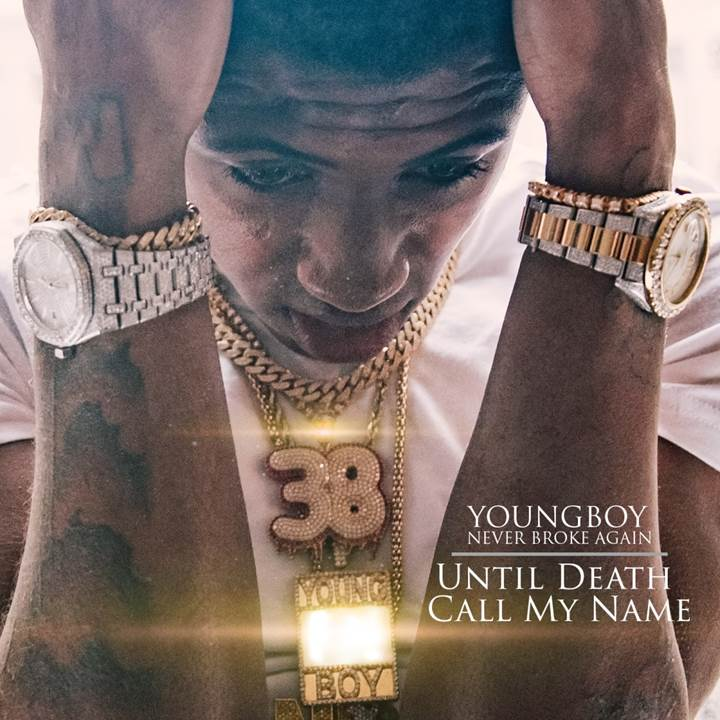 """Youngboy NBA """"Until Death Calls My Name"""""""