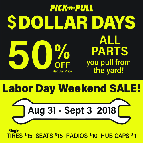 Pick N Pull Labor Day