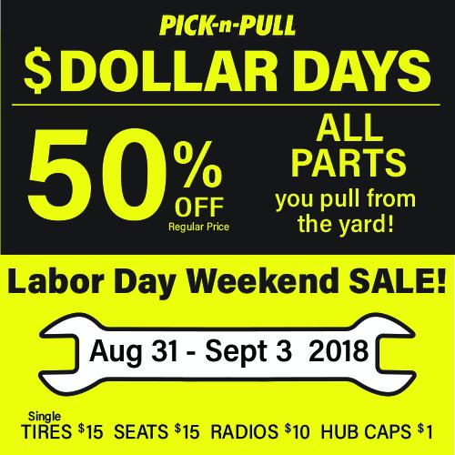 Pick N Pull Labor Day