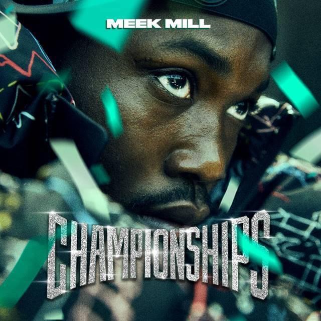 Meek Mill Championships