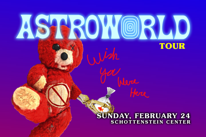 cb81132a0d80 Travis Scott AstroWorld: Wish You Were Here Tour – Sunday, February 24th |  Power 107.5