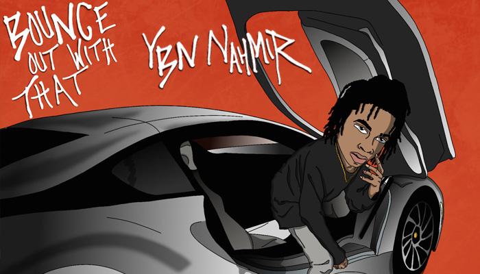 YBN Nahmir Bounce Out With That single artwork thumb nail