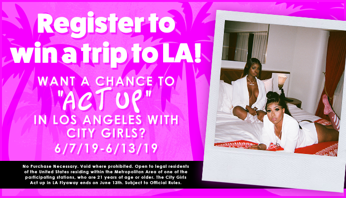 THE CITY GIRLS ACT UP IN LOS ANGELES FLYAWAY SWEEPSTAKES